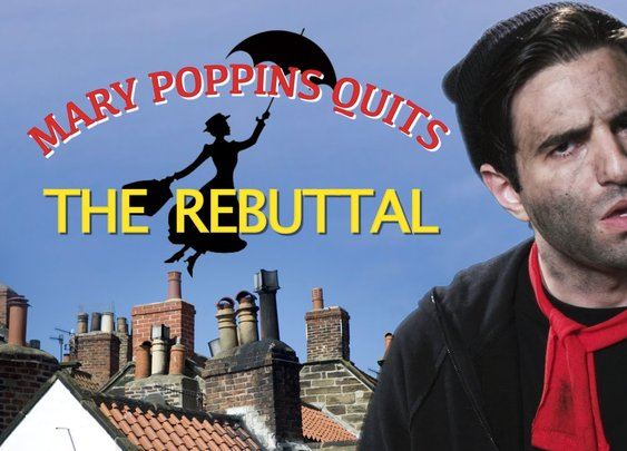 Mary Poppins Quits: The Rebuttal (w/ Remy) - YouTube
