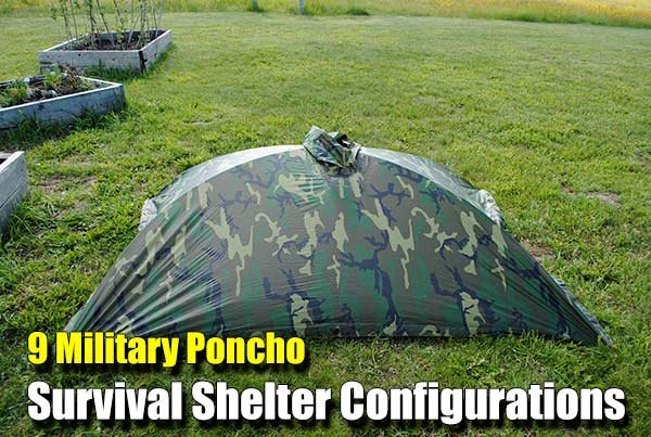 9 Military Poncho Survival Shelter Configurations - SHTF, Emergency Preparedness, Survival Prepping, Homesteading