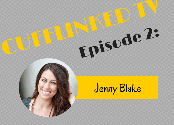 CuffLinked TV: Taking Initiative and Pivoting with Jenny Blake