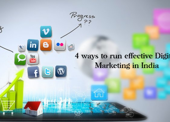 4 ways to run effective Digital Marketing in India | LinkedIn