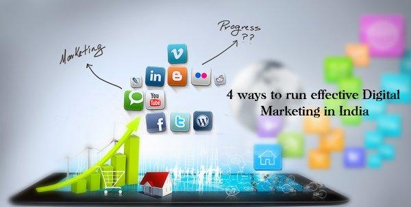 4 ways to run effective Digital Marketing in India   LinkedIn