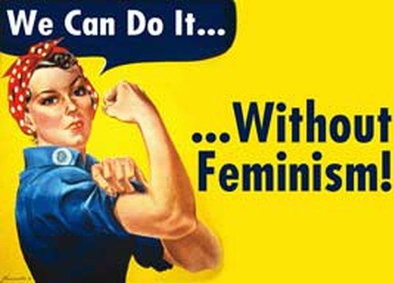 Women Against Feminism: Are These Bitches Crazy? - Taki's Magazine