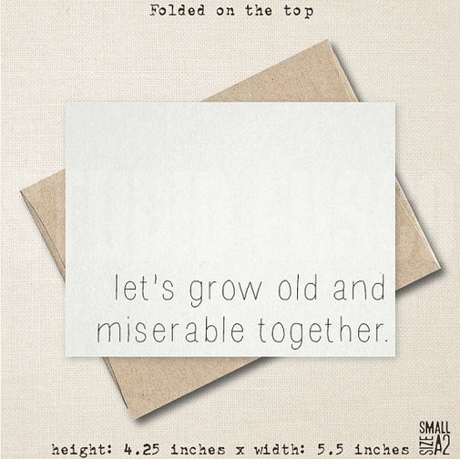 Old and Miserable Together  Anniversary Card  Funny by StudioFusco