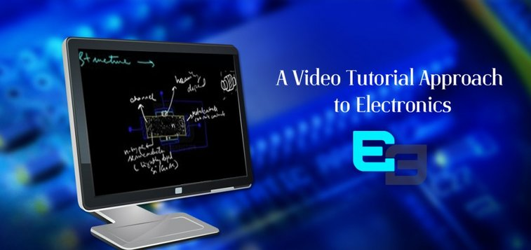 A Video Tutorial approach to Electronics | Blog de ​​Electrodiction