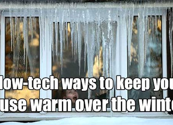 14 Low-Tech Ways To Keep Your House Warm Over The Winter - SHTF & Prepping Central