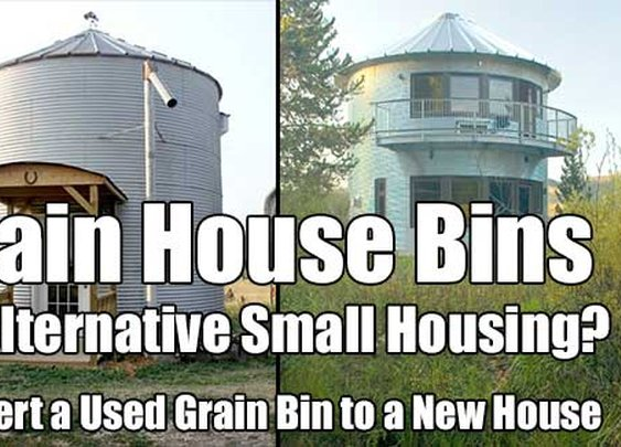 Grain House Bins as Alternative Small Housing? - SHTF & Prepping Central