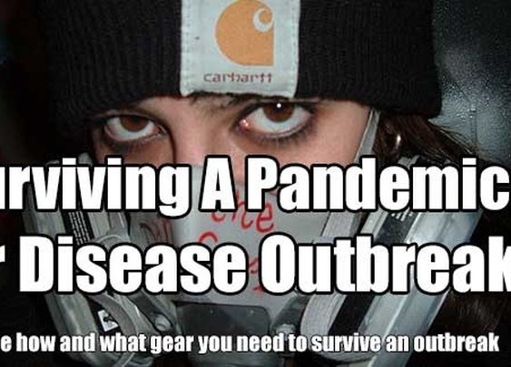 Surviving A Pandemic Or Disease Outbreak - SHTF & Prepping Central