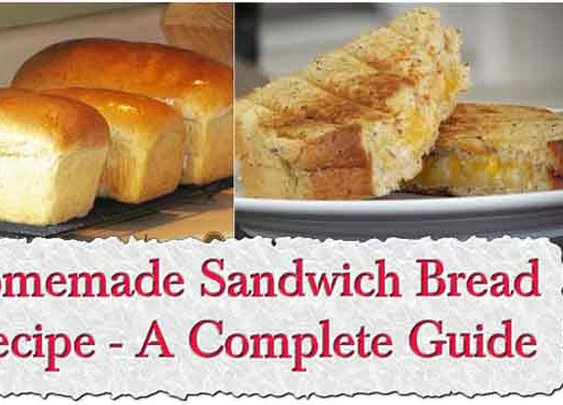 Easy Homemade Sandwich Bread Recipe - A Complete Guide - LivingGreenAndFrugally.com