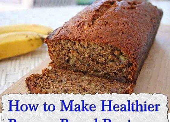 How to Make Healthier Banana Bread Recipe - LivingGreenAndFrugally.com