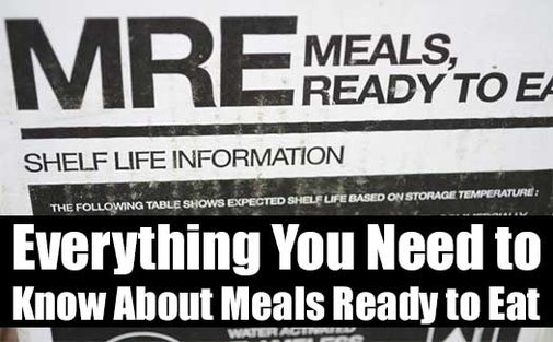 Everything You Need to Know About Meals Ready to Eat - SHTF & Prepping Central