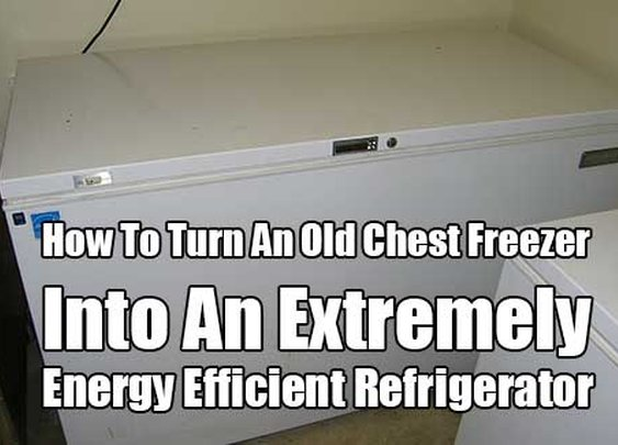 How To Turn An Old Chest Freezer Into An Extremely Energy Efficient Refrigerator  - SHTF & Prepping Central