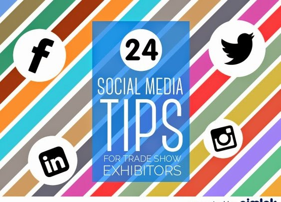 24 Social Media Tips That Every Trade Show Exhibitors Shouldn't Miss