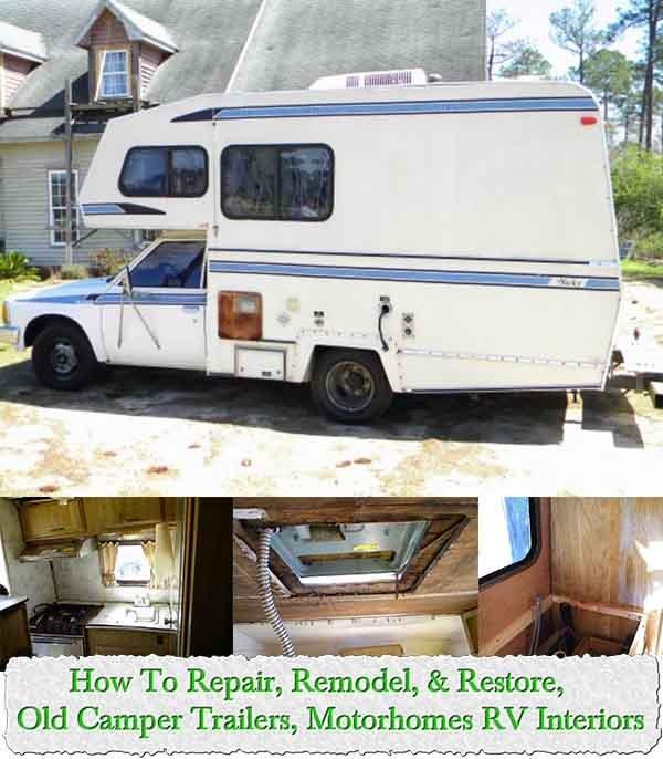 How To Repair, Remodel, & Restore, Old Camper Trailers, Motorhomes RV Interiors - LivingGreenAndFrugally.com