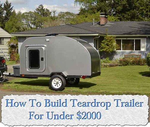 How To Build Teardrop Trailer For Under $2000 - LivingGreenAndFrugally.com