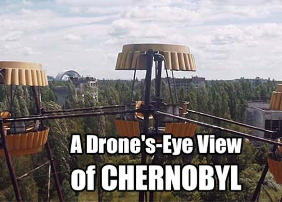 A Drone's-Eye View of CHERNOBYL - SHTF & Prepping Central