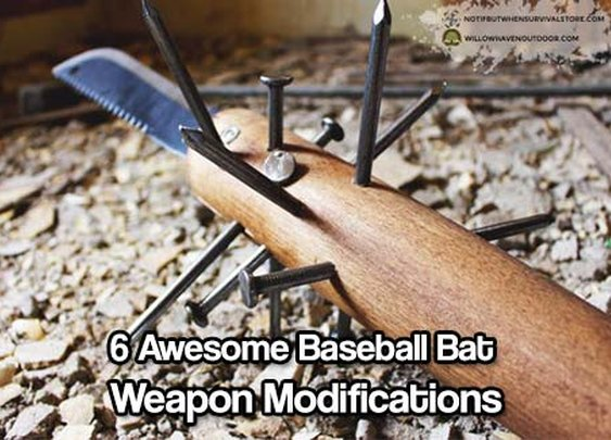 6 Awesome Baseball Bat Weapon Modifications - SHTF & Prepping Central