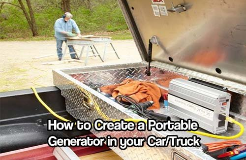 How to Create a Portable Generator in your Car/Truck - SHTF & Prepping Central