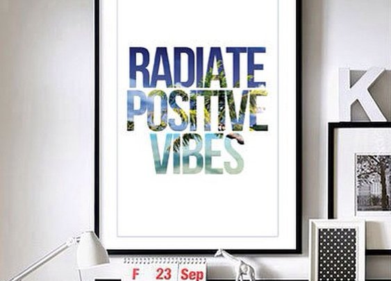 "Radiate Positive Vibes - 11"" x 17"" wall art"