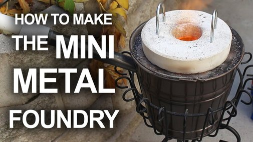 How to make a metal foundry