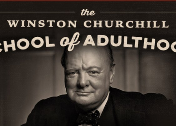 The Churchill School of Adulthood — Lesson #5: Don't Give Up Your Sense of Adventure | The Art of Manliness