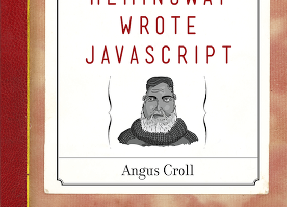 If Hemingway Wrote JavaScript Book | The Coolector