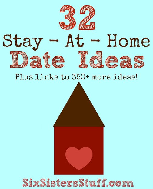 32 Stay-At-Home Date Ideas | Six Sisters' Stuff