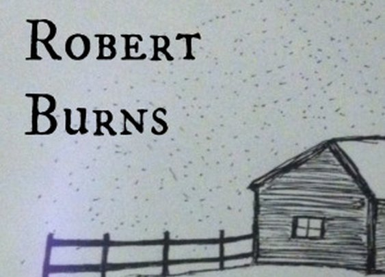 Verses in Manhood: Robert Burns