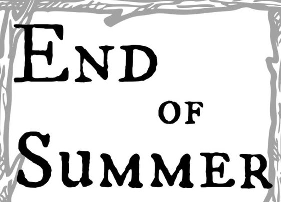 Verses in Manhood: End of Summer