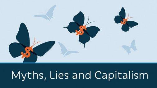 Myths, Lies and Capitalism - Prager University