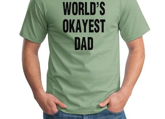 Funny World's Okayest Dad Tshirt Gift T-shirt Tee by YouHadMeAtInk