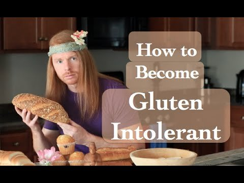 How to Become Gluten Intolerant - YouTube
