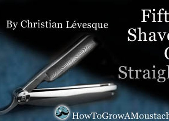 Fifty Shaves of Straight | How to Grow a Moustache