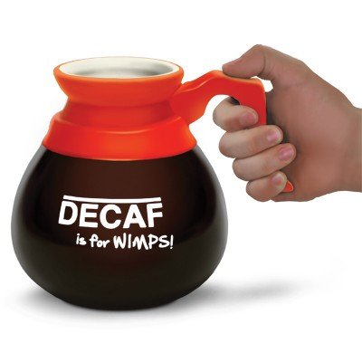 Decaf is for Wimps! Mug - Whimsical & Unique Gift Ideas for the Coolest Gift Givers