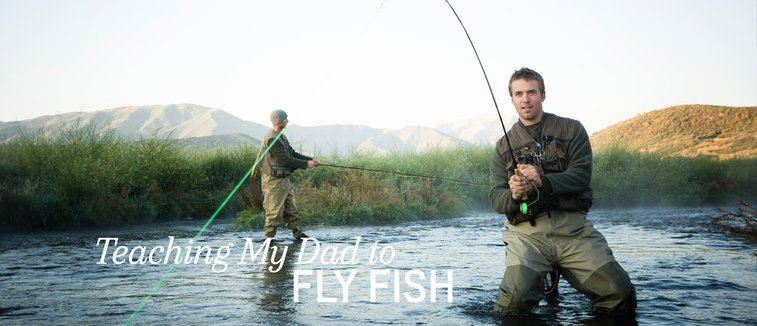 Learning Fly Fishing: One Author Teaches His Father | Chevrolet