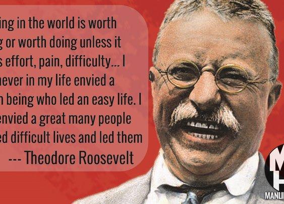 Theodore Roosevelt – #ManCrushMonday