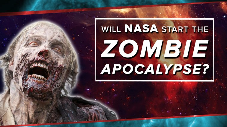 A Scientific Look at the Possibility of NASA Accidentally Triggering a Zombie Outbreak