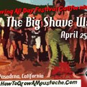 The Big Shave West – Free Wet Shaving Festival: You Are Invited! | How to Grow a Moustache