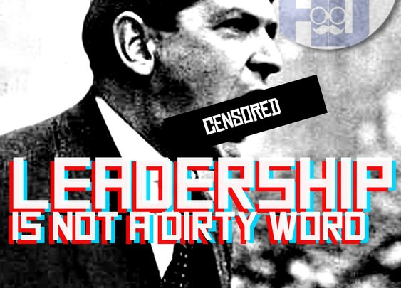 Leadership isn't a dirty word: Leading yourself