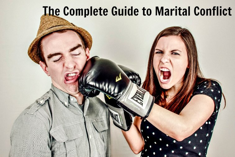 The Complete Guide to Marital Conflict