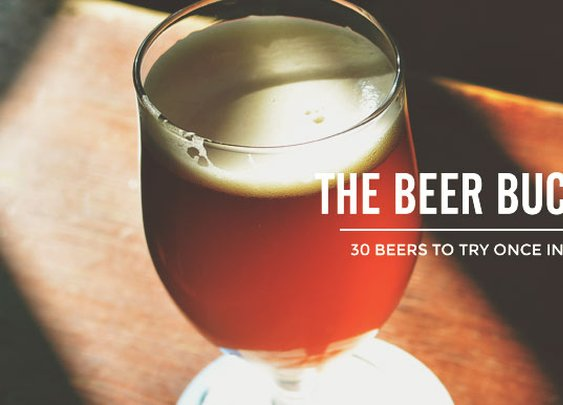 The Beer Bucket List (2.0): 30 Beers To Try Once in Your Lifetime | Cool Material