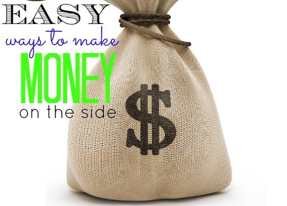 Ways to Make Money on the Side - Super Easy!