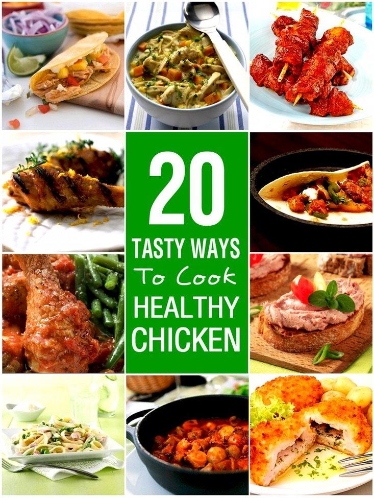 Twenty Tasty Ways To Cook Healthy Chicken | My Weight Loss Dream