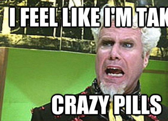 A Society on Crazy Pills