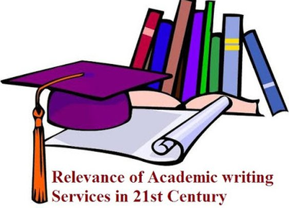 Relevance of Academic writing Services in 21st Century