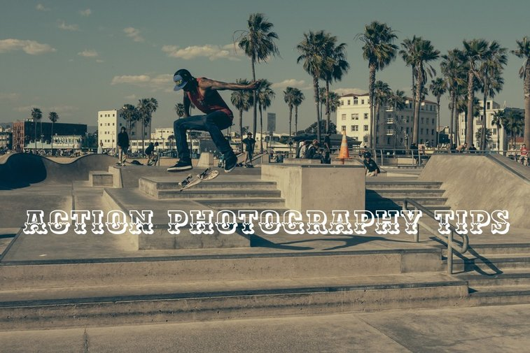 Action Photography Tips