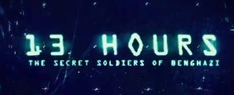 13 Hours: The Secret Soldiers ofBenghazi