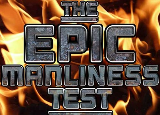 Epic Manliness Test