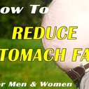 How to Reduce Stomach Fat & Be Proud Of Your Body
