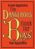 The Dangerous Book for Boys by Conn Iggulden, Hal Iggulden | | 9780062208972 | Hardcover | Barnes & Noble