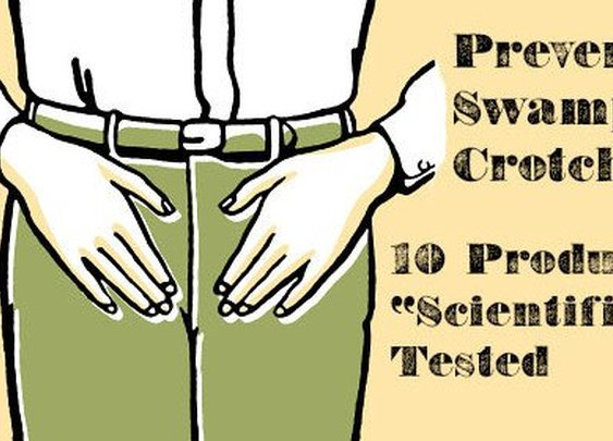 "Swamp Crotch Prevention: 10 Products ""Scientifically"" Tested 